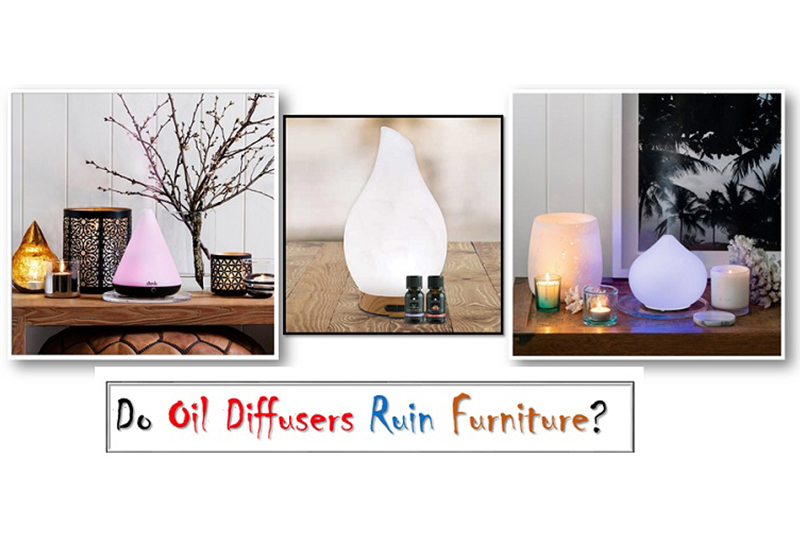 Oil Diffusers Can Ruin Your Furniture and Decor: Use Them Safely!!!